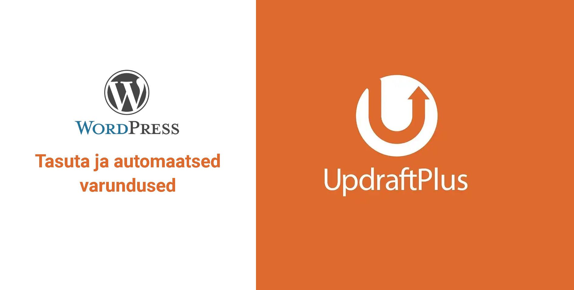 Kuidas tasuta ja automaatselt varundada WordPress lehekülge?